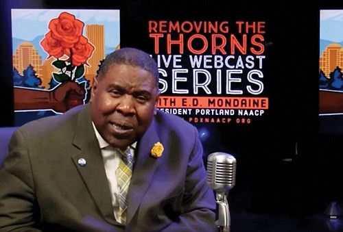 """A new webcast from Portland NAACP President E.D. Mondaine's addresses a rising tide of bigotry and promotes the NAACP's upcoming gala """"Removing the Thorns of Racism in the City of Roses."""""""