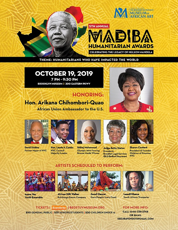 The Bedford Stuyvesant Museum of African Art will be hosting their fifth annual Madiba Humanitarian Awards on Oct. 19 from ...