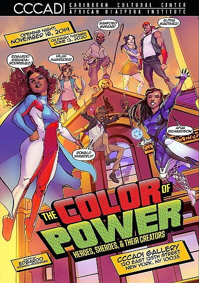 "On Saturday November 16, 2019, a new and unprecedented exhibition ""The Color of Power: Heroes, Sheroes, & Their Creators"" brings ..."