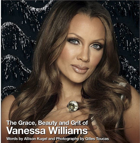 Vanessa Williams is a creature unlike any other. It's as though she came here to impart the ins and outs ...