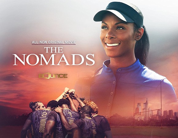 Bounce will present the world television premiere of The Nomads -- based-on-a-true story about a female African-American teacher who joins ...
