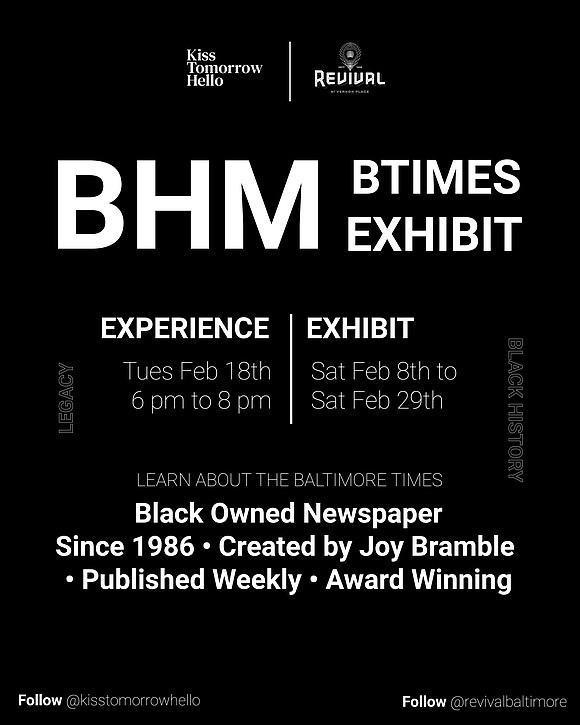 Baltimore Times celebrates Black History month with Exhibit and Experience. This event is FREE