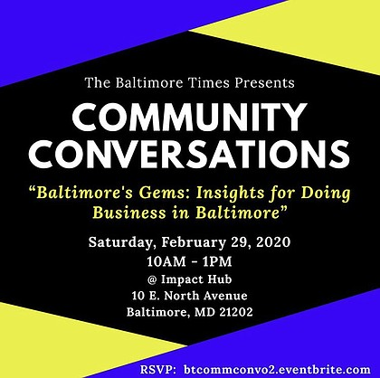 CONVERSATION 2 - BALTIMORE'S GEMS: INSIGHTS FOR DOING BUSINESS IN BALTIMORE