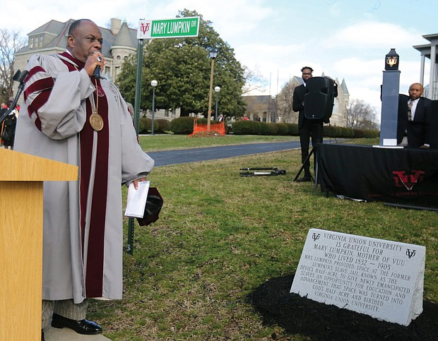 Dr. W. Franklyn Richardson, chairman of the Virginia Union University Board of Trustees, dedicates a marker last Friday on the campus commemorating Mary Lumpkin, an enslaved woman and common-law wife of slave trader Robert Lumpkin, who gave VUU its first home following the Civil War.