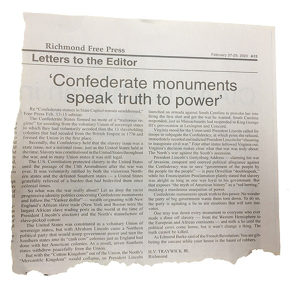 "Re Letter to the Editor ""Confederate monuments speak truth to power,"" Free Press Feb. 27-29 edition:"