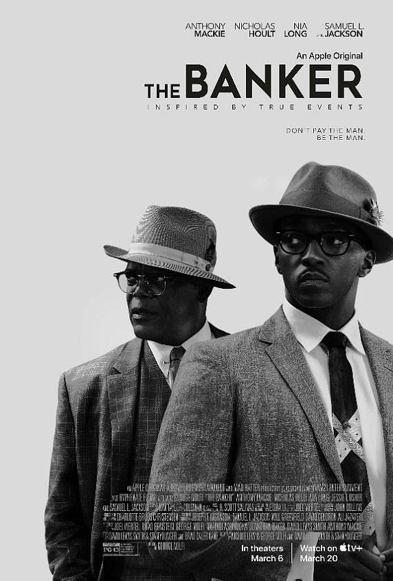 "Inspired by true events, ""The Banker"" centers on revolutionary businessmen Bernard Garrett (Anthony Mackie) and Joe Morris (Samuel L. Jackson), ..."