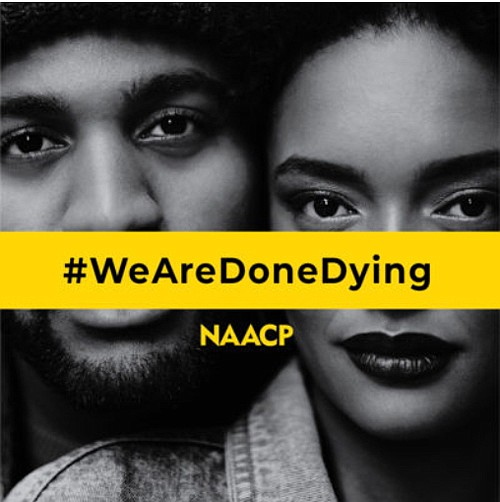 NAACP launches #WeAreDoneDying campaign