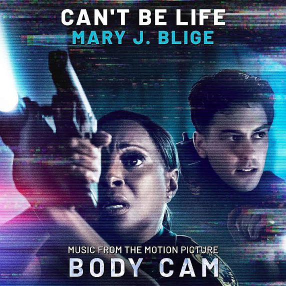 """Mary J. Blige dropped a new single entitled """"Can't Be Life"""" today in conjunction with the new film, Body Cam ..."""