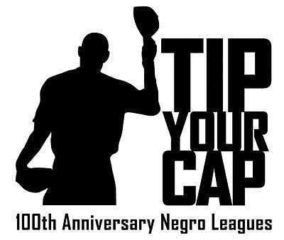 "A monthlong ""Tip Your Cap"" campaign hon- oring the formation 100 years ago of baseball's Negro Leagues got underway June ..."