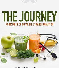 """Doctor and author, Dr. Joseph Williams just released his book entitled, """"The  Journey: Principles of Total Life Transformation"""""""