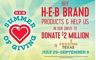 In the spirit of Texans helping Texans, H-E-B has launched the Summer of Giving, a new charitable initiative that, with ...