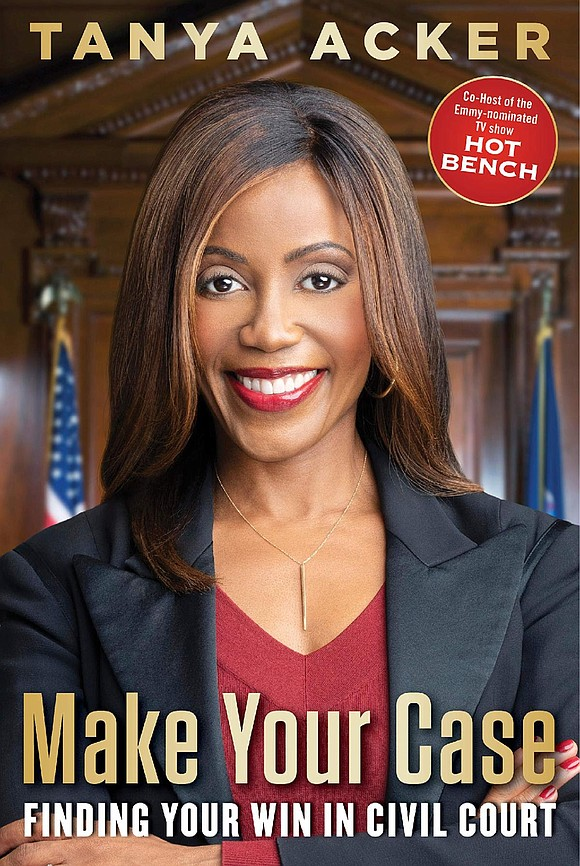 In MAKE YOUR CASE (out October 6), Tanya offers comprehensive lessons to demystify civil courtroom proceedings. She cuts straight to ...