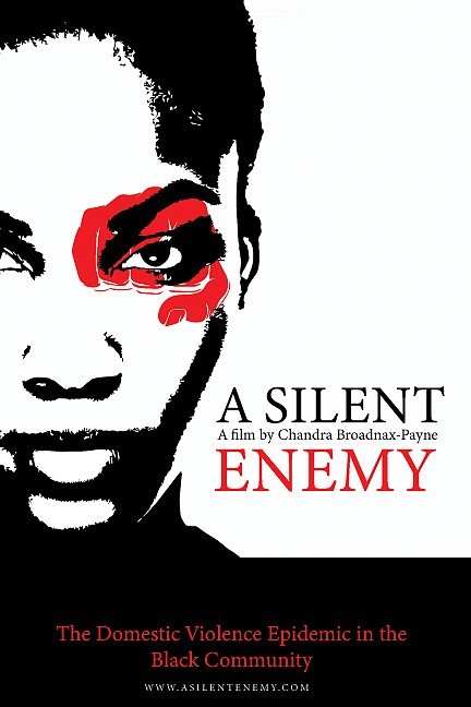 """Local filmmaker Chandra Broadnax-Payne tackles the issue of domestic violence in her documentary, """"A Silent Enemy,"""" that premieres this weekend."""