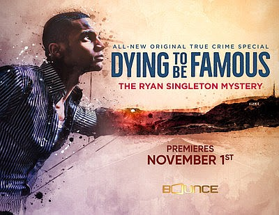 Bounce, the only multi-platform entertainment network for African Americans, world premieres its first-ever original true-crime docuseries, Dying To Be Famous: ...