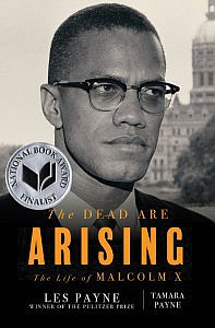 "Tamara Payne and her late father Les Payne's Malcolm X biography, ""The Dead Are Arising,"" has won the National Book ..."