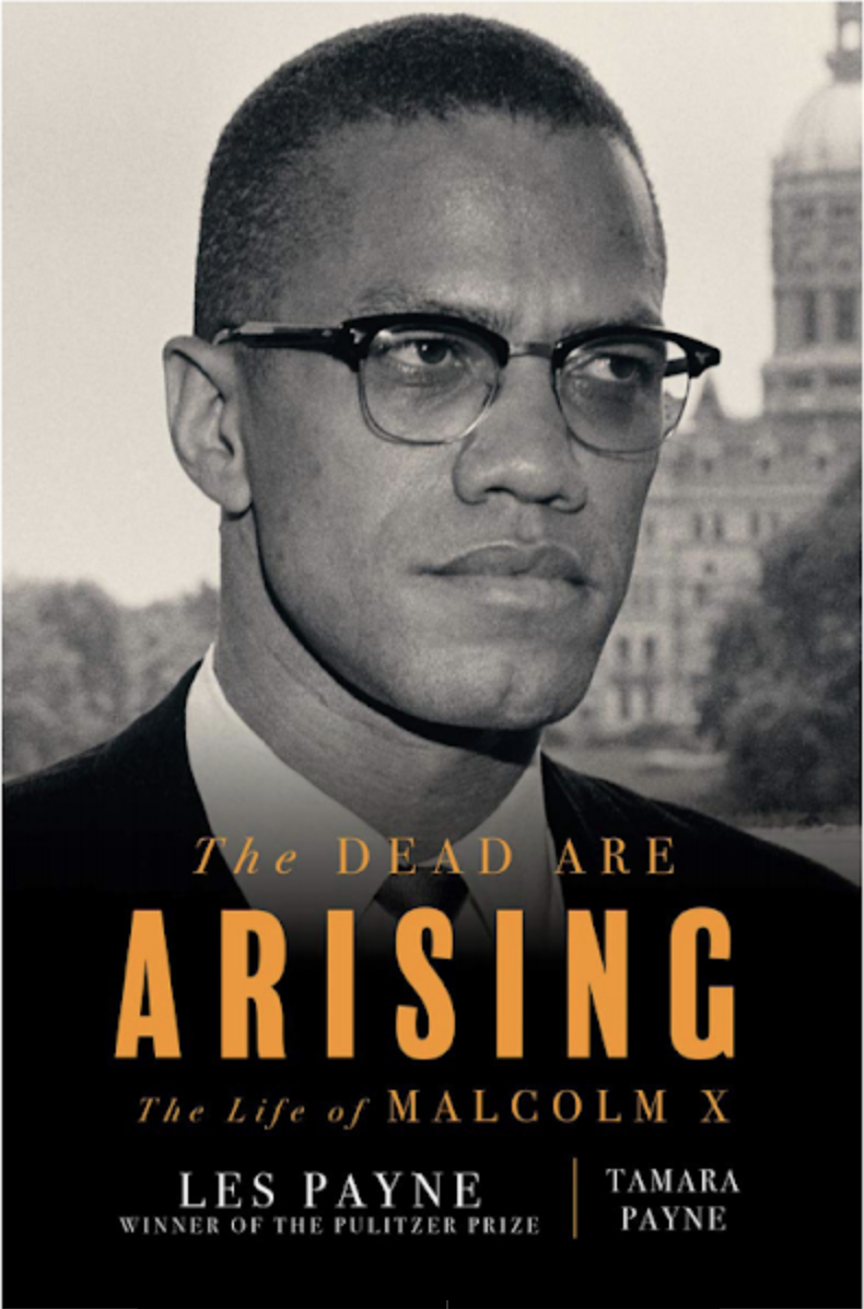 Book review: 'The Dead Are Arising—The Life of Malcolm X'