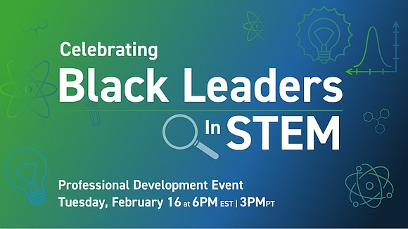 Black Leaders in STEM are being celebrated during Black History Month...