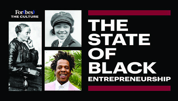 Forbes has launched The State of Black Entrepreneurship, an ongoing project that aims to accurately define, rectify and create Black ...