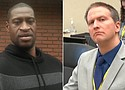 George Floyd and Derek Chauvin.  The jury has reached a verdict in the trial of Derek Chauvin (right) in the death of George Floyd.
