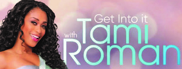 Actress, Producer, Television Personality, Comedian, Spokesperson and Seasoned Businesswoman Tami Roman recently premiered her new show, Get Into It With ...
