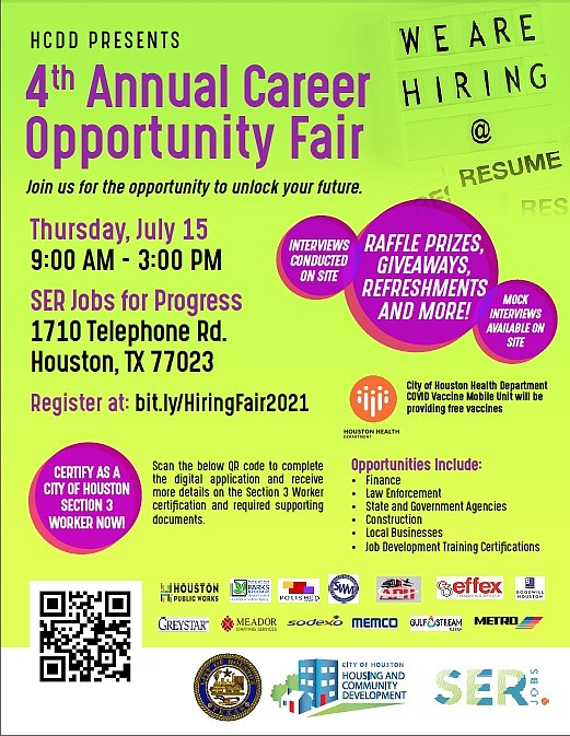 The City of Houston Housing and Community Development Department and workforce opportunity nonprofit SERJobs will host a career opportunity fair. ...