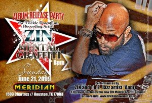 ZIN, hip-hop artist, radio personality and activist, will release his highly anticipated album, Mental Graffiti on Trickle Down Entertainment, on ...